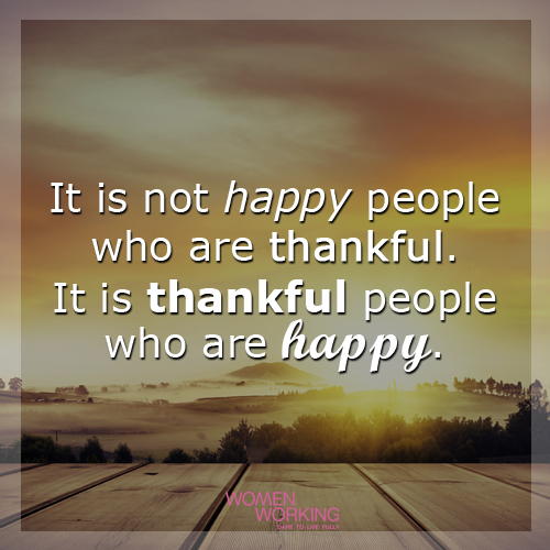 Thankful people are happy - WomenWorking