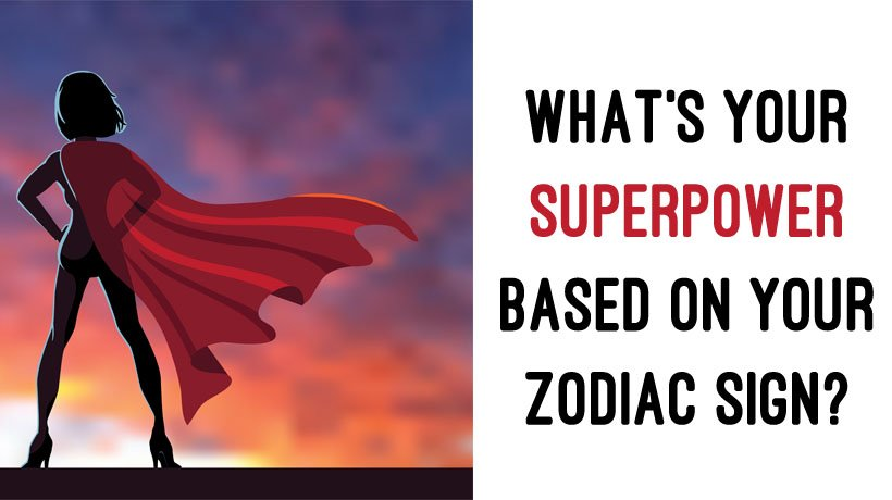 Signs superpowers zodiac What's Your