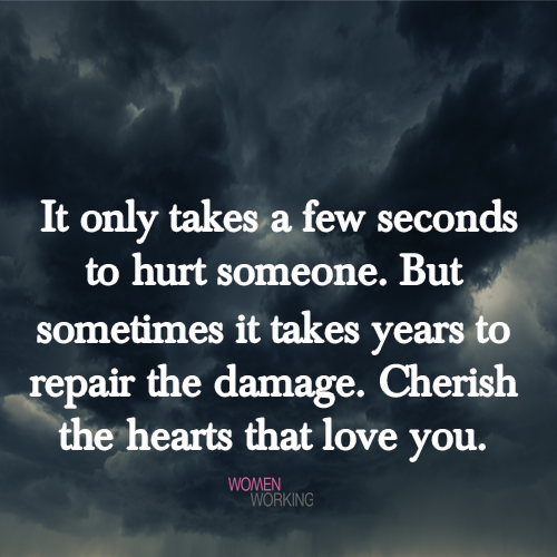 It only takes a few seconds to hurt someone    - WomenWorking
