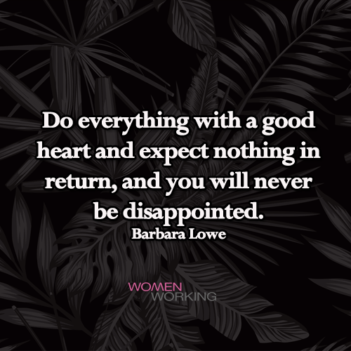 Do Everything With A Good Heart Womenworking