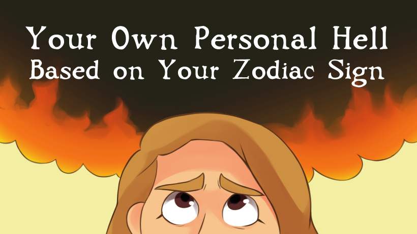 Here's What Your Personal Hell Looks Like Based on Your
